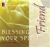 MHS-BYSF - Blessing your Spirit - Friend - 8 CD set